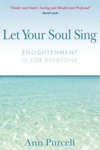 let your soul sing enlightenment is for everyone ann purcell review