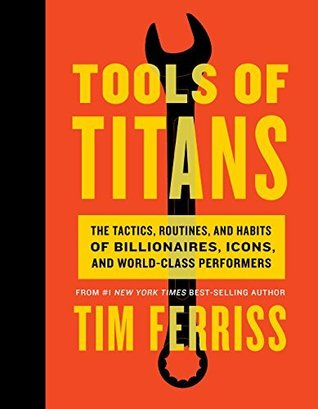tim ferriss tools of titans book